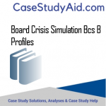 BOARD CRISIS SIMULATION BCS B PROFILES